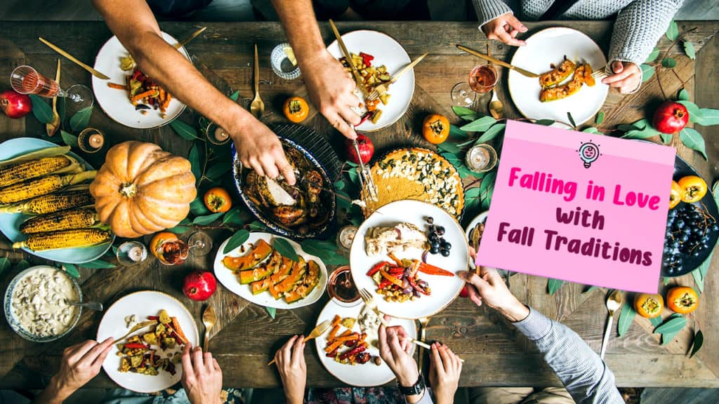 Falling-in-love-with-Fall Traditions